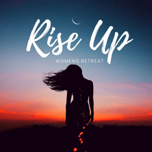 Rise UP womens retreats